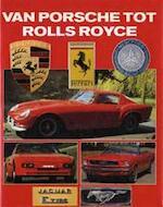 Van Porsche tot Rolls Royce - Roger Hicks (ISBN 9789036601924)