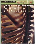 Skelet ooggetuigen - Unknown (ISBN 9789002216008)