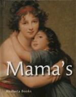 Mama's - Marta Alvarez Gonzalez, Evianne de Kup (ISBN 9789086792979)