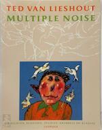Multiple noise