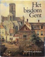 Het bisdom Gent (1559-1991) - Michel Cloet, Ludo Collin