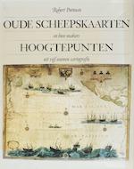 Oude scheepskaarten en hun makers