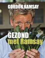 GEZOND met Ramsay - Gordon Ramsay (ISBN 9789043912037)