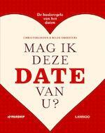 Mag ik deze date van u? - Hilde Smeesters, Chris Verlinden (ISBN 9789401413756)