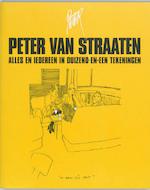 Alles en iedereen in duizend-en-een tekeningen - Peter van Straaten (ISBN 9789061697558)
