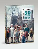 Het grote jaren - Rene Kok, Erik Somers, Paul Brood (ISBN 9789040007101)