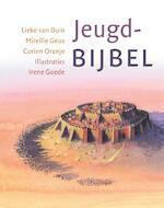 Jeugdbijbel - Lieke van Duin, Mireille Geus, Corien Oranje (ISBN 9789089120373)