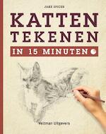 Katten tekenen in 15 minuten - Jake Spicer (ISBN 9789048310364)