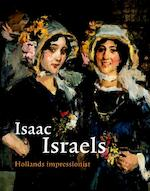 Isaac Israels - Saskia de Bodt, Saskia de Bodt (ISBN 9789055945955)