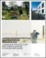 Landschapsarchitectuur en stedenbouw in Nederland / 2009/2010 - Unknown (ISBN 9789075271454)