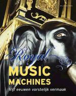 Royal Music Machines - J.J.L. Haspels (ISBN 9789057304156)