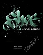 Shoe is my middle name - Niels Shoe Meulman (ISBN 9789048836017)