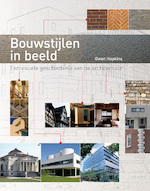 Bouwstijlen in beeld - Owen Hopkins (ISBN 9789059473720)