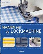 Naaien met de lockmachine - Julia Hincks, Simon Pask (ISBN 9789089984425)
