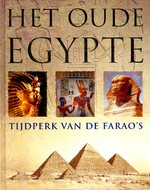 Het oude Egypte - tijdperk van de Farao's