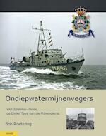 Ondiepwatermijnenvegers - Bob Roetering (ISBN 9789086162956)