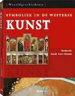 Symboliek in de Westerse kunst - Sarah Carr-gomm (ISBN 9789057647772)