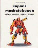Japans mechatekenen - Christopher Hart, Candace Raney, Jan-Bert Kanon, Kirsten van Ophem, Textcase (ISBN 9789057642838)