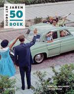 Het Grote Jaren 50 boek (midsize) - René Kok, Erik Somers, Paul Brood (ISBN 9789462583009)