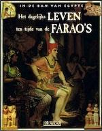 Het dagelijks leven ten tijde van de farao's - Unknown (ISBN 283022289x)