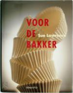 Voor de bakker - Sue Lawrence, Jan Morgan (ISBN 9789060974742)