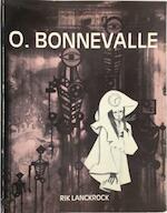 De magisch-realistische wereld van Oscar Bonnevalle - Rik Lanckrock, Oscar Bonnevalle