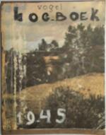 Vogel Log-boek. 1945. - Peter van Straaten