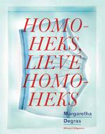 Homoheks, lieve homoheks - Margaretha Degras (ISBN 9789490382209)
