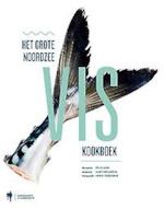 Het grote Noordzee VIS kookboek - Felix [recepten] Alen, Marc [redactie] Declercq, Heikki [fotografie] Verurme (ISBN 9789089314789)