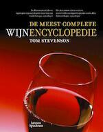 De meest complete wijnencyclopedie - Tom Stevenson (ISBN 9789077445112)