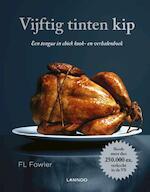 Vijftig tinten kip - F.L. Fowler (ISBN 9789401423199)
