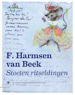 Stoeten ritseldingen - F. Harmsen Van Beek, Joost Kircz, Maaike Meijer, Saskia De Bodt (ISBN 9789023490197)