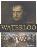 Waterloo. 1815 - Luc De Vos, Franky Bostyn, Dave Warnier (ISBN 9789059086364)
