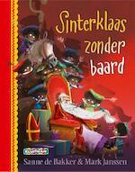 Sinterklaas zonder baard - Sanne de Bakker (ISBN 9789020682472)