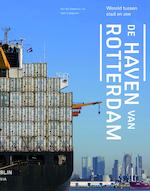 De haven van Rotterdam - Marinke Steenhuis (ISBN 9789462082540)