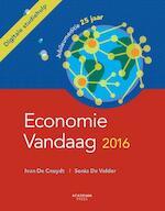 Economie vandaag 2016 - Ivan de Cnuydt, Sonia de Velder (ISBN 9789038225999)