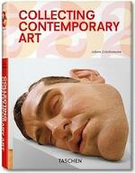 Collecting Contemporary Art - Adam Lindemann (ISBN 9783836523080)