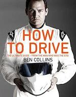 How to Drive - Ben Collins (ISBN 9781447272830)