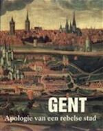 Gent. Apologie van een rebelse stad - J. [Onder Leiding Van] Decavele (ISBN 9789061532019)