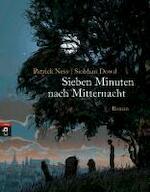 Sieben Minuten nach Mitternacht - Patrick Ness (ISBN 9783570401910)
