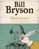 Shakespeare. Ilustrated Gift Edition - Bill Bryson (ISBN 9780007479634)