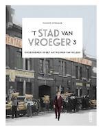 't Stad van vroeger 3 - Tanguy Ottomer (ISBN 9789460582332)
