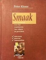 Smaak - Peter Klosse, Theus De Kok, Hennie Franssen-Seebregts (ISBN 9789051216622)