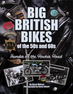 Big British Bikes of the 50's and 60's - Steve Wilson, Garry Stuart (ISBN 9781906133603)