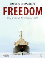 Freedom - Hans den Hartog Jager (ISBN 9789025309831)