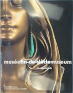 Musée Fin-de-Siècle Museum - Anne Sefrioui, Koninklijke Musea voor Schone Kunsten van België (brussel), Musée Fin-de-Siècle Museum (brussel) (ISBN 9782754107495)