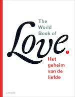 The world book of love - Leo Bormans (ISBN 9789401407250)