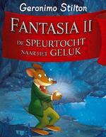 Fantasia / 2 De speurtocht naar het geluk - Geronimo Stilton (ISBN 9789085920168)