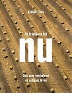De kracht van het NU - Eckhart Tolle (ISBN 9789020299960)