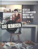 Goe gebakken - Wim Ballieu, Johan Timmermans (ISBN 9789081357418)